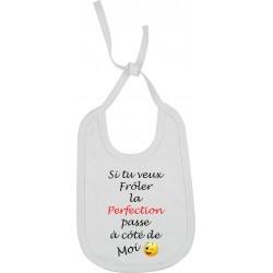 Bavoir Si tu veux Frôler la Perfection passe à côté de Moi Cadeau D'amour