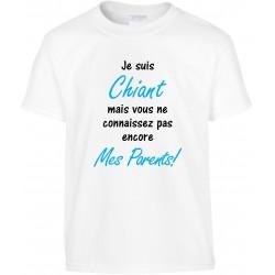 T-shirt enfant Je suis Chiant mais vous ne connaissez pas encore Mes Parents! Cadeau D'amour