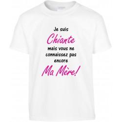 T-shirt enfant Je suis Chiante mais vous ne connaissez pas encore Ma Mère! Cadeau D'amour