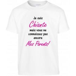 T-shirt enfant Je suis Chiante mais vous ne connaissez pas encore Mes Parents Cadeau D'amour