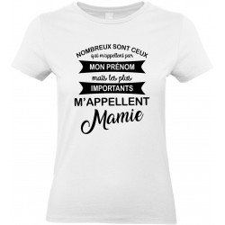 T-shirt femme Col Rond les plus importants m'appellent Mamie Cadeau D'amour