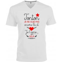 T-shirt homme Col V Tonton je ne suis pas encore là et je t'aime déjà Cadeau D'amour