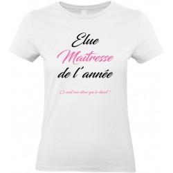 T-shirt femme Col Rond Élue Maîtresse de l'année Cadeau D'amour