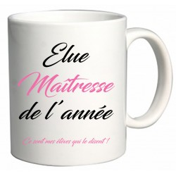Mug Élue Maîtresse de l'année Cadeau D'amour