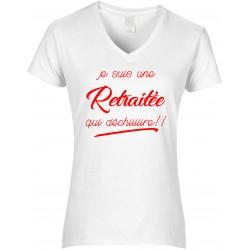T-shirt femme Col V Je suis une Retraitée qui déchiiiiire!! Cadeau D'amour