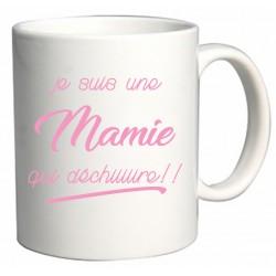 Mug Je suis une Mamie qui déchiiiiire!! Cadeau D'amour