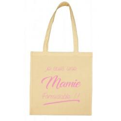 Tote bag Je suis une Mamie formidable!! Cadeau D'amour