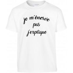 T-shirt enfant Je m'énerve pas J'explique Cadeau D'amour