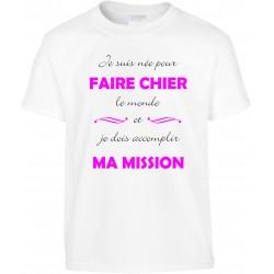 T-shirt enfant Je suis née pour Faire Chier le monde Cadeau D'amour