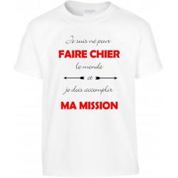 T-shirt enfant Je suis né pour Faire Chier le monde Cadeau D'amour