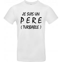 T-shirt homme Col Rond Je suis un père turbable Cadeau D'amour