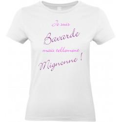 T-shirt femme Col Rond Je suis Bavarde mais tellement Mignonne Cadeau D'amour