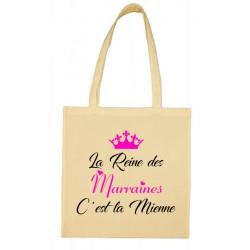 Tote bag La Reine des Marraines C'est la Mienne Cadeau D'amour