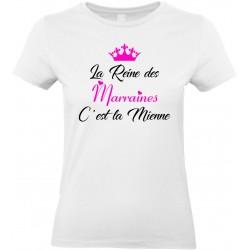 T-shirt femme Col Rond La Reine des Marraines C'est la Mienne Cadeau D'amour