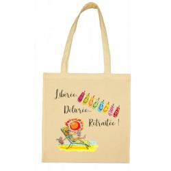 Tote bag Libérée Délivrée Retraitée Cadeau D'amour