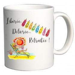 Mug Libérée Délivrée Retraitée Cadeau D'amour