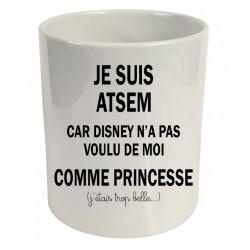 Pot à crayons Je suis atsem car Disney n'a pas voulu de moi comme princesse j'étais trop belle Cadeau D'amour