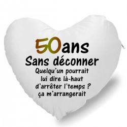 Coussin Cœur 50 ans sans déconner Cadeau D'amour