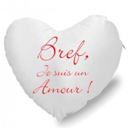 Coussin Cœur bref je suis un amour Cadeau D'amour