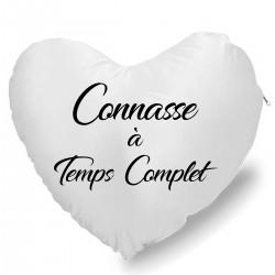 Coussin Cœur connasse à temps complets Cadeau D'amour