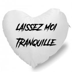 Coussin Cœur laissez moi tranquille Cadeau D'amour