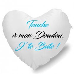 Coussin Cœur touche a mon doudou j'te bute. Bleu Cadeau D'amour