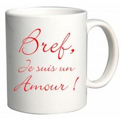 Mug Bref je suis un amour Cadeau D'amour