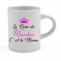 Tasse expresso La Reine des Marraines C'est la Mienne Cadeau D'amour