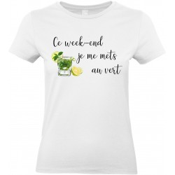 T-shirt Femme Col Rond Ce week-end je me mets au vert Cadeau D'amour