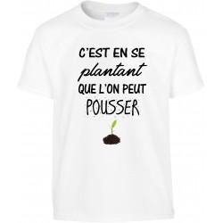 T-shirt enfant C'est en se plantant que l'on peut pousser Cadeau D'amour