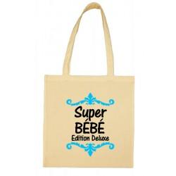 Tote bag Super Bébé Edition Deluxe Cadeau D'amour