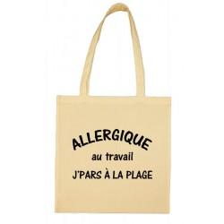 Tote bag Allergique au Travail j'pars à la plage Cadeau D'amour