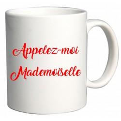 Mug Appelez-moi Mademoiselle Cadeau D'amour