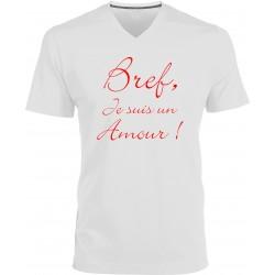 T-shirt homme Col V Bref je suis un amour Cadeau D'amour