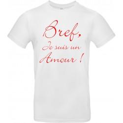 T-shirt homme Col Rond Bref je suis un amour Cadeau D'amour