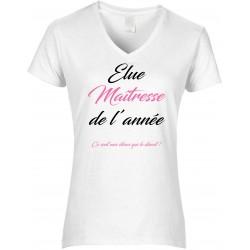 T-shirt femme Col V Élue Maîtresse de l'année Cadeau D'amour