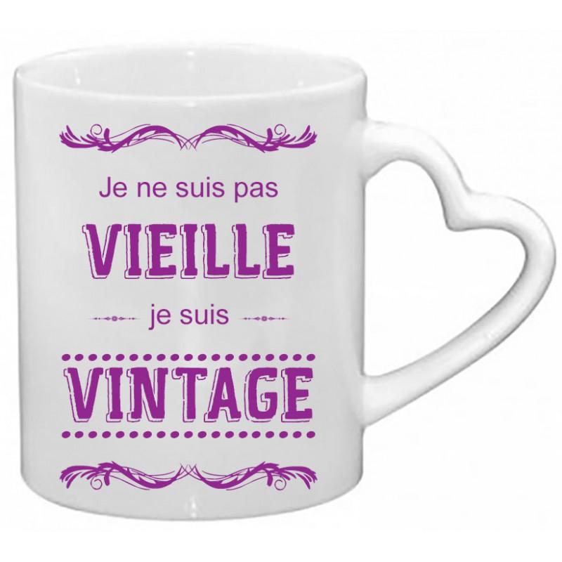 Mug Je ne suis pas Vieille Je suis Vintage Cadeau D'amour
