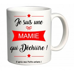 Mug Je suis une Mamie qui Déchiiire Cadeau D'amour