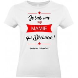 T-shirt femme Col Rond Je suis une Mamie qui déchiiire d'après mes petits enfants Cadeau D'amour