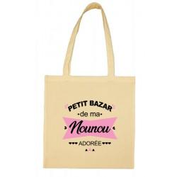 Tote bag Petit bazar de ma Nounou Adorée Cadeau D'amour