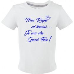T-shirt bébé Mon règne est terminé je vais être grand Frère Cadeau D'amour