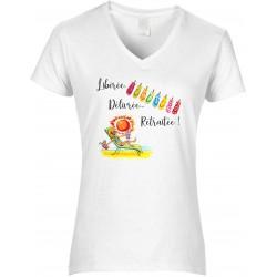 T-shirt femme Col V Libérée Délivrée Retraitée Cadeau D'amour
