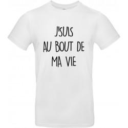 T-shirt homme Col Rond J'suis au Bout de ma Vie Cadeau D'amour