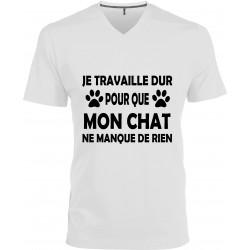 T-shirt homme Col V Je travaille dure pour que Mon Chat ne manque de rien Cadeau D'amour