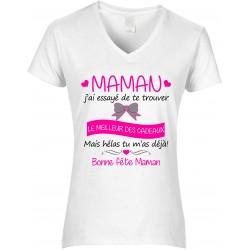T-shirt femme Col V Maman j'ai essayé de te trouver le meilleur des cadeaux Cadeau D'amour