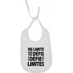 Bavoir Ne limite pas tes défis mais défie tes limites Cadeau D'amour