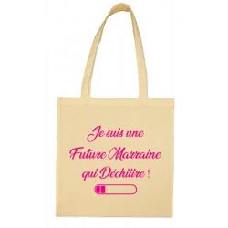 Tote bag Je suis une Future Marraine qui Déchiiire Cadeau D'amour