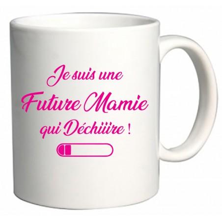 Mug Je suis une Future Mamie qui Déchiiire Cadeau D'amour