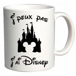 Mug J'peux pas J'ai Disney Cadeau D'amour