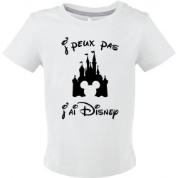 T-shirt bébé J'peux pas J'ai Disney Cadeau D'amour